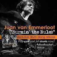 Juan van Emmerloot – Burnin'  the Rules (Drum Play Along)
