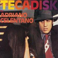 Adriano Celentano – Tecadisk [2012 Remaster]
