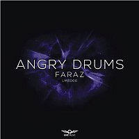 Faraz – Angry Drums