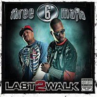 Three 6 Mafia – Last 2 Walk
