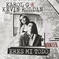 KAROL G, Kevin Roldan – Eres Mi Todo