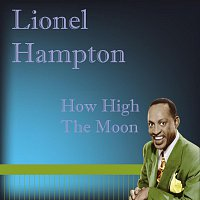 Lionel Hampton – How High The Moon