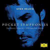 Sven Helbig, Fauré Quartett, MDR Leipzig Radio Symphony, Kristjan Jarvi – Pocket Symphonies