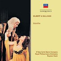 The D'Oyly Carte Opera Company, Royal Philharmonic Orchestra, Royston Nash – Gilbert & Sullivan: Iolanthe