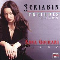 Anna Gourari – Preludes fur Klavier