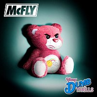 McFly – Young Dumb Thrills