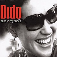 Dido – Dance Vault Mixes - Sand In My Shoes/Don't Leave Home