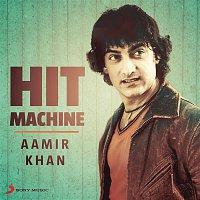 Various  Artists – Aamir Khan: Hit Machine