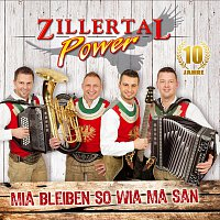 Zillertal Power – Mia bleiben so wia ma san - 10 Jahre