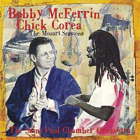 Bobby McFerrin & Chick Corea, The Saint Paul Chamber Orchestra – The Mozart Sessions