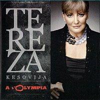 Tereza Kesovija – A L'Olympia
