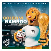 Goleo VI – Bamboo [Goleo VI's 2006 FIFA World Cup Dance Mix ( International Paper Wallet Version)]