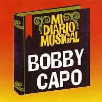 Bobby Capo – Mi Diario Musical