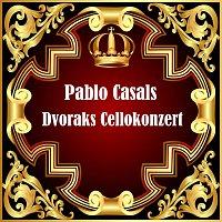 Pablo Casals – Dvoraks Cellokonzert