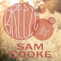 Sam Cooke – Breeze Vol. 10