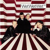Wet Wet Wet – 10