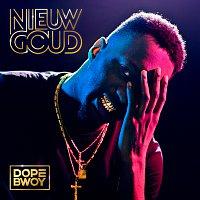 Dopebwoy – Nieuw Goud