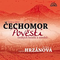 Barbora Hrzánová, Čechomor – Pavel, Rauvolf: Pověsti českých hradů a zámků MP3