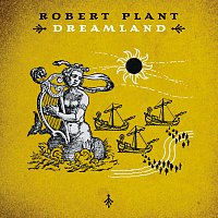Robert Plant – Dreamland