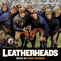 Randy Newman – Leatherheads [Original Motion Picture Soundtrack]