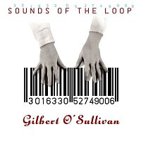 Gilbert O'Sullivan – Sounds of the Loop (Deluxe Edition)
