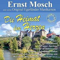 Ernst Mosch und seine Original Egerlander Musikanten – Die Heimat im Herzen - 50 grosze Erfolge