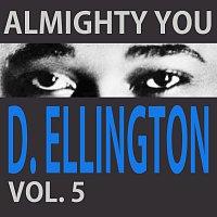 Duke Ellington – Almight You Vol. 5