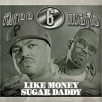 Three 6 Mafia – Like Money (Clean)