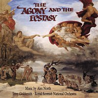Alex North, Jerry Goldsmith, Royal Scottish National Orchestra – The Agony And The Ecstasy