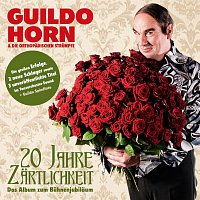 Guildo Horn & Die Orthopadischen Strumpfe – 20 Jahre Zartlichkeit - Das Album Zum Buhnenjubilaum