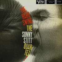 Sonny Stitt – The Hard Swing