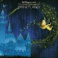Různí interpreti – Walt Disney Records The Legacy Collection: Disneyland