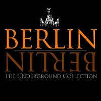 Agent!, Danito – Berlin Berlin, Vol. 14 - The Underground Collection