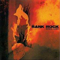 ŠANK ROCK – SENCA SEBE