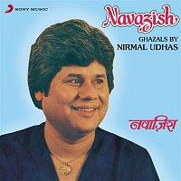 Nirmal Udhas – Navazish