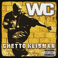 WC – Ghetto Heisman