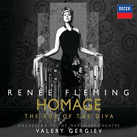 """Renee Fleming, Orchestra of the Mariinsky Theatre, Valery Gergiev – """"Homage"""" - The Age of the Diva [USA]"""