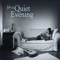 Různí interpreti – For A Quiet Evening