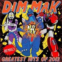 Přední strana obalu CD Dim Mak Greatest Hits 2013: Remixes
