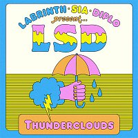 LSD, Sia, Diplo, Labrinth – Thunderclouds