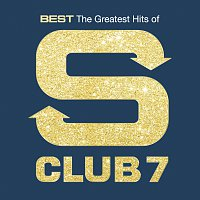 S Club 7 – Best: The Greatest Hits Of S Club 7