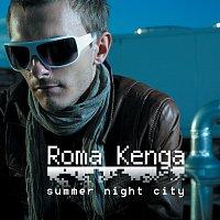 Roma Kenga – Summer Night City [Radio Edit]