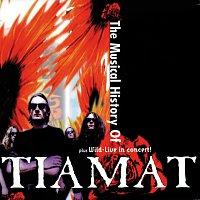 Tiamat – The History Of Tiamat