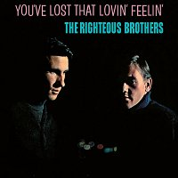 The Righteous Brothers – You've Lost That Lovin' Feelin'
