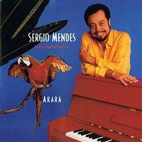 Sérgio Mendes – Arara