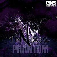 Tim Norell – Phantom
