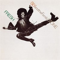 Sly, The Family Stone – Fresh