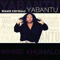 Winnie Khumalo – Yabantu