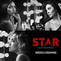 "Star Cast – America Dreaming [From ""Star"" Season 2]"