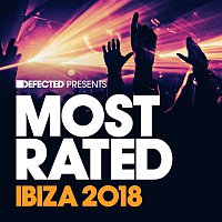 Various  Artists – Defected Presents Most Rated Ibiza 2018
